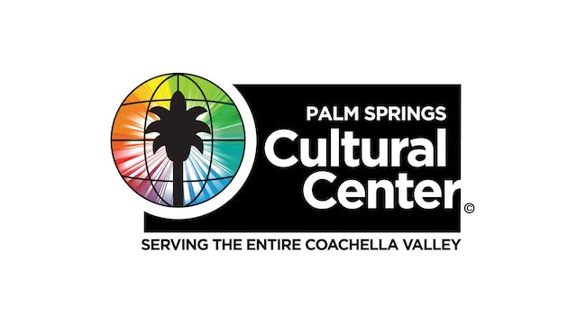 INCITEMENT for Palm Springs Cultural Center