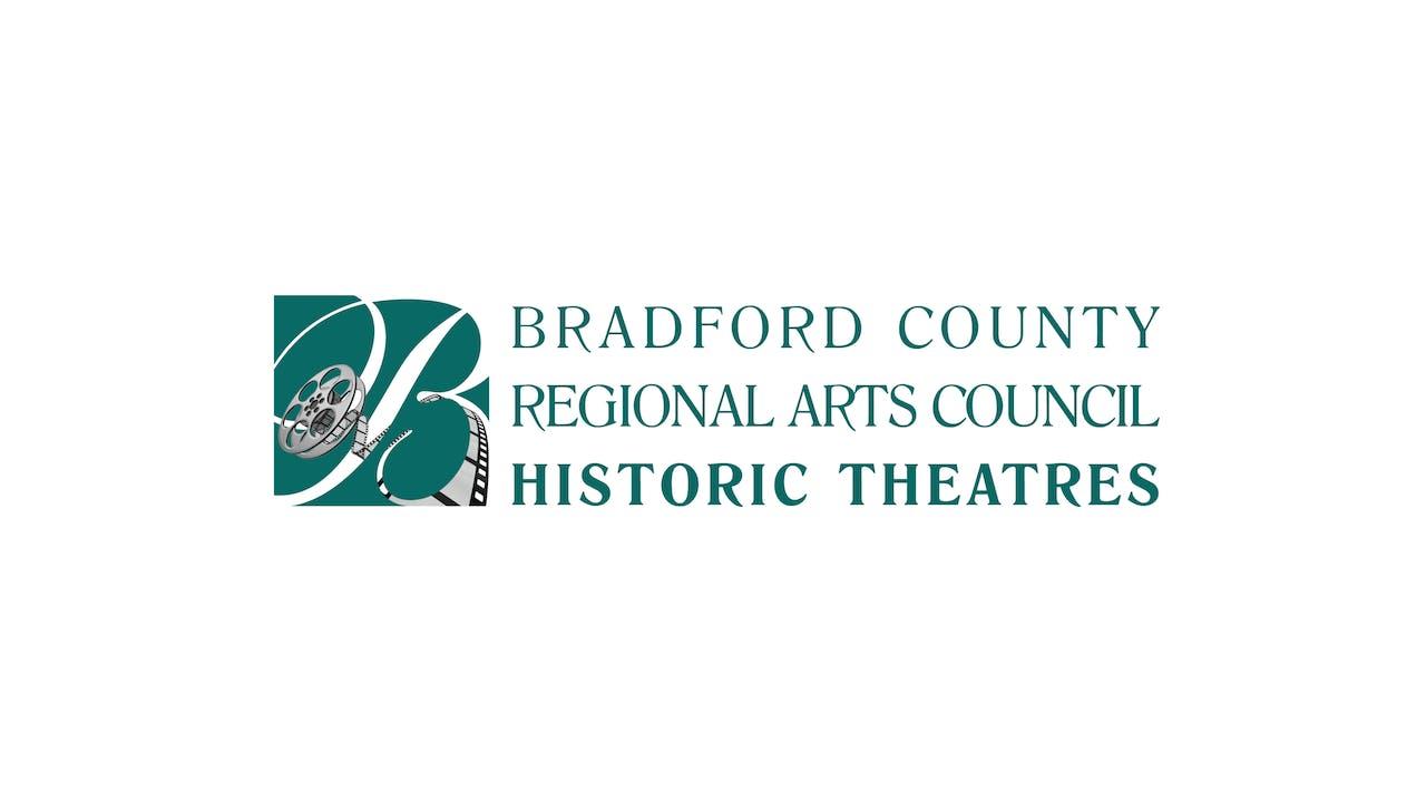 INCITEMENT for Bradford County Historic Theatres