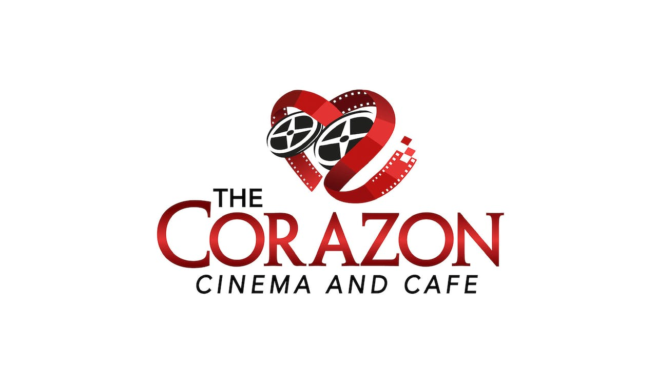 INCITEMENT for The Corazon Cinema and Cafe