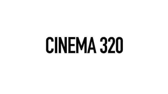 INCITEMENT for Cinema 320