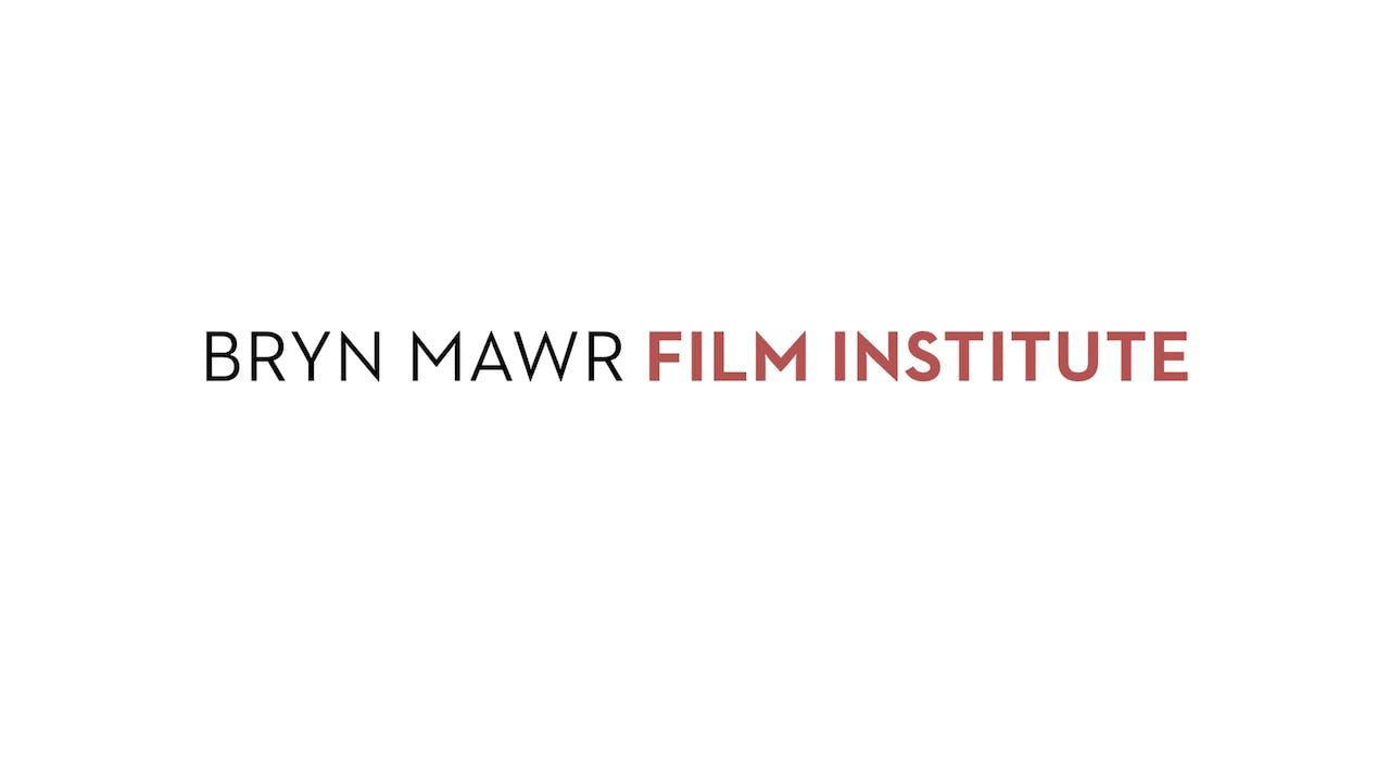 INCITEMENT for Bryn Mawr Film Institute