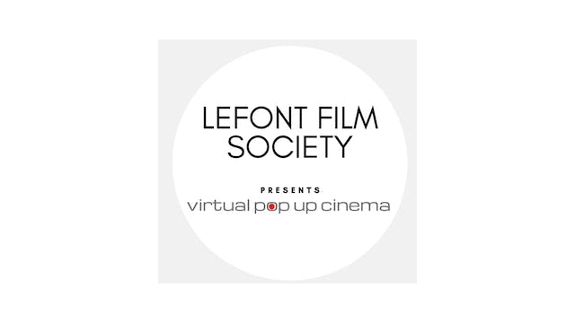 INCITEMENT for Lefont Film Society