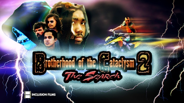 Brotherhood of the Cataclysm 2: The Search