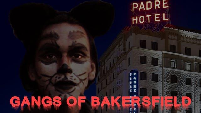 Gangs of Bakersfield