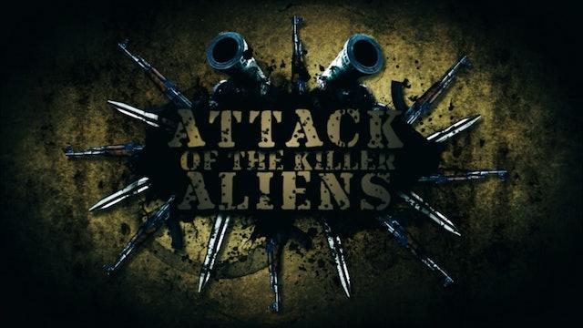 Attack of the Killer Aliens