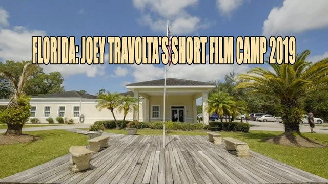 Florida: Joey Travolta's Short Film Camp 2019
