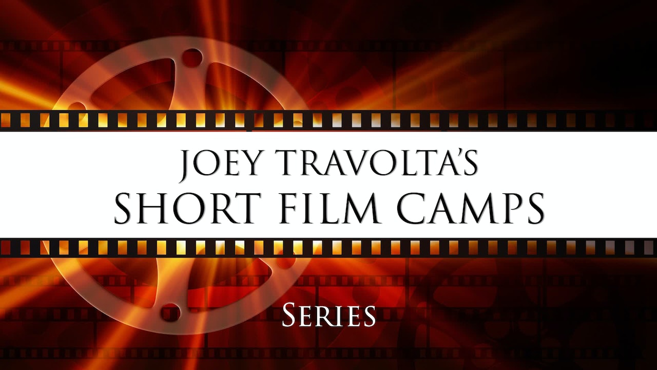 Joey Travolta's Short Film Camps 2019