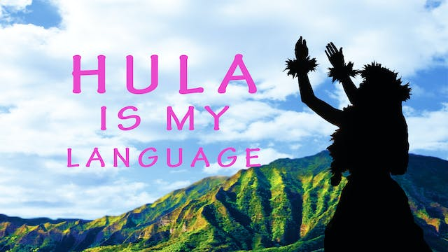 Hula is My Language