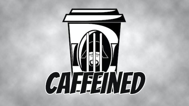 Caffeined