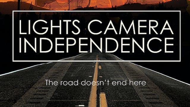 Lights, Camera, Independence