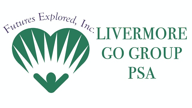 Futures Explored - Livermore Go Group PSA