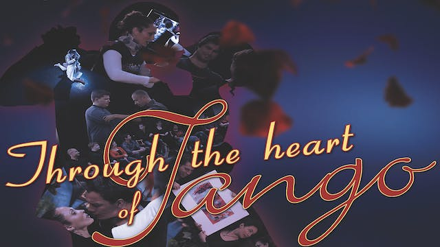 Through the Heart of Tango