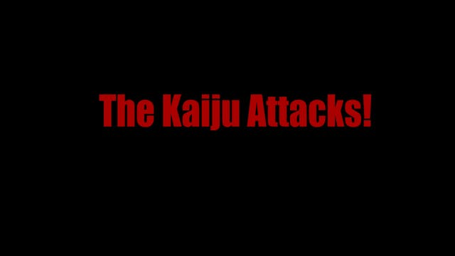 The Kaiju Attacks