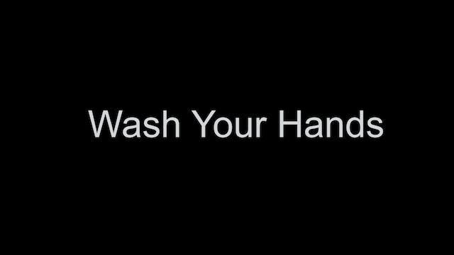 Wash Your Hands PSA