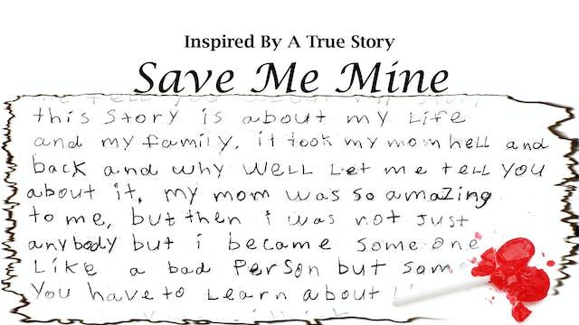 Save Me Mine
