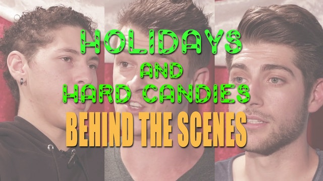 Holidays & Hard Candies (Behind the Scenes)