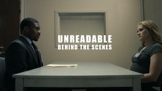 Unreadable (Behind the scenes)