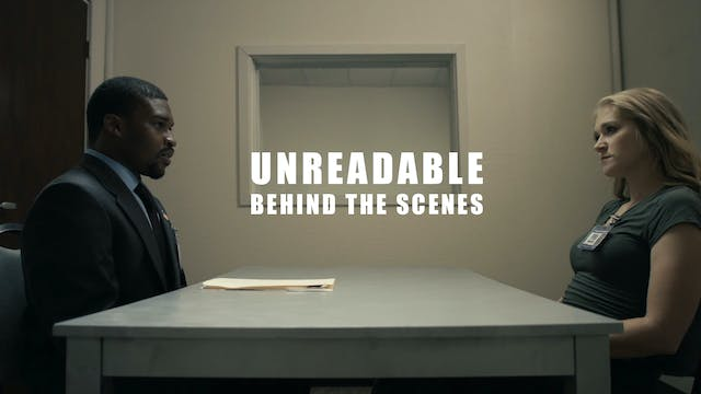 Unreadable (Behind the scenes)