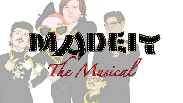MadeIt: The Musical