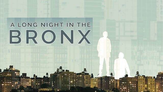 A Long Night In The Bronx