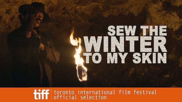 Watch Sew the Winter to My Skin Trailer