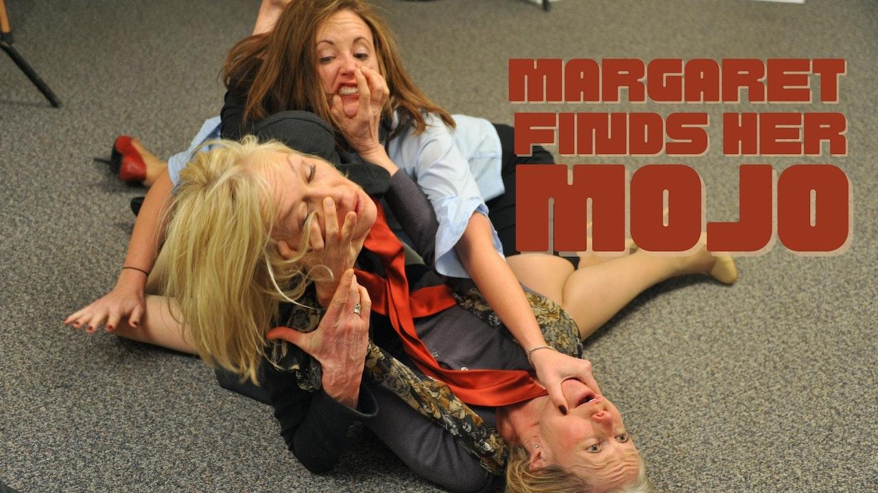 Margaret Finds Her Mojo