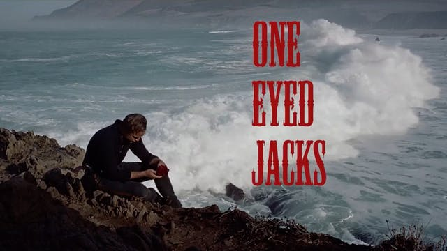 One Eyed Jacks - Trailer