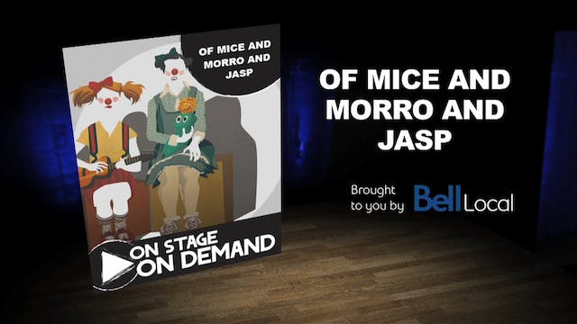 Of Mice and Morro and Jasp Trailer
