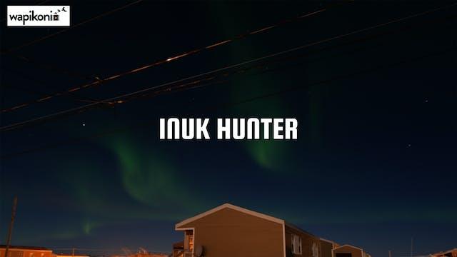 Inuk Hunter