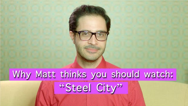 """Curator's Note - """"Steel City"""""""