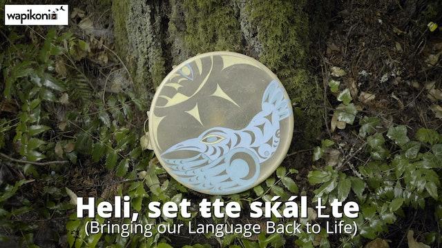 Heli, Set ŧte sќál (Bringing Our Language Back To Life)