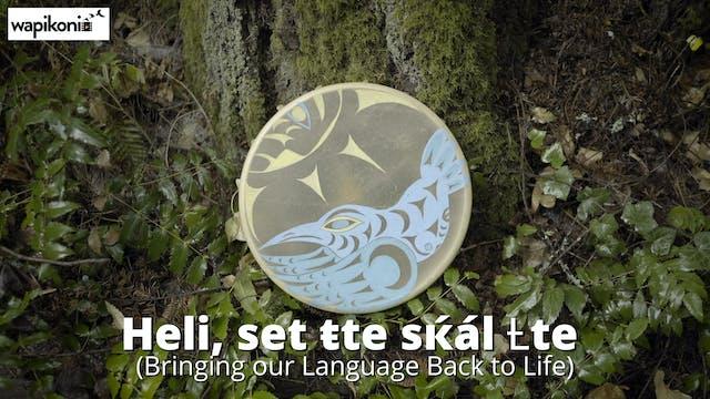 Heli, Set ŧte sќál (Bringing Our Lang...