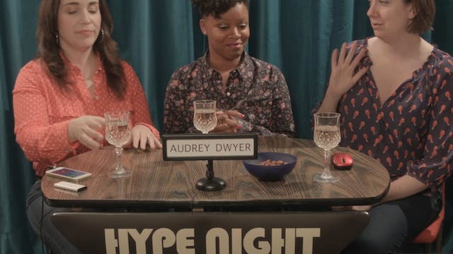 Let's HYPE Audrey Dwyer!