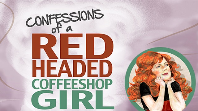 Confessions Of A Red Headed Coffee Shop Girl