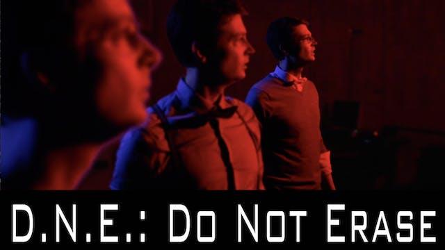 D.N.E.: Do Not Erase