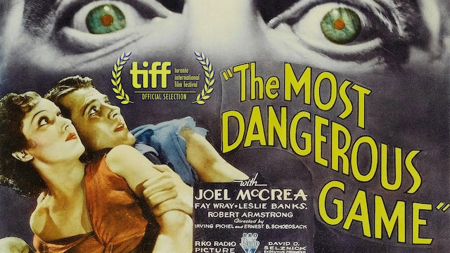 The Most Dangerous Game 1932