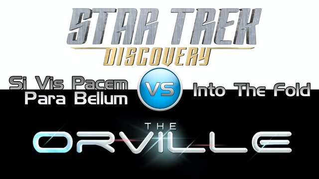 Trek it Or Wreck it: The Orville 8 vs. Discovery 8