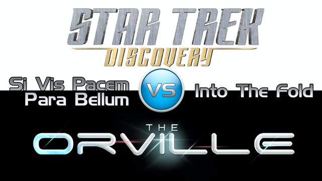 Trek it Or Wreck it: The Orville 8 vs...