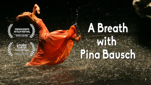 A Breath with Pina Bausch