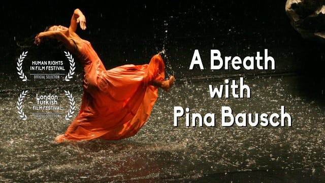 A Breath with Pina Bausch