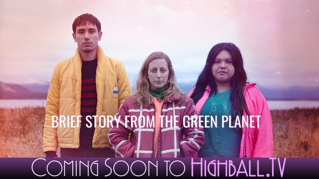 COMING SOON - Brief Story From The Green Planet