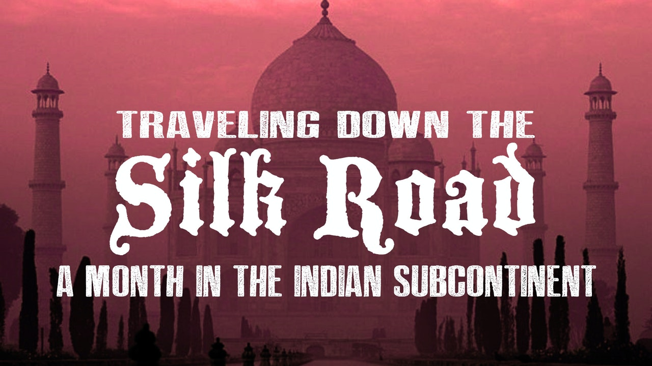 Traveling Down the Silk Road