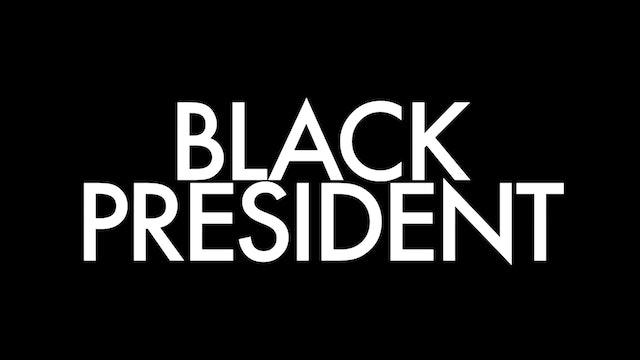 Black President Trailer