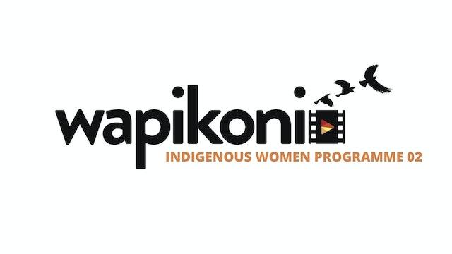 Wapikoni Indigenous Women Programme Two