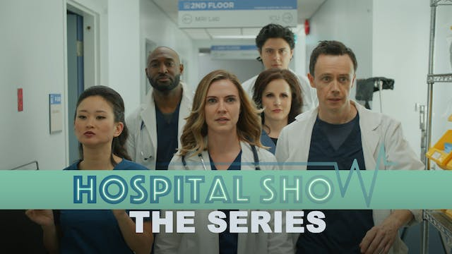Hospital Show - Series & Supercut