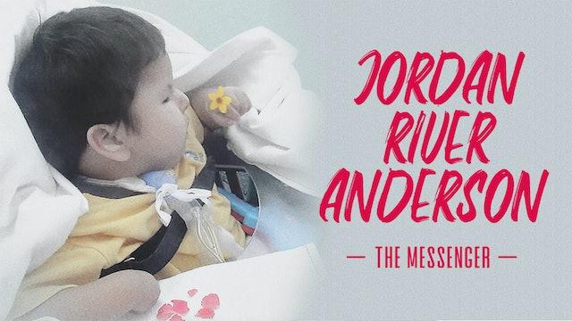 Jordan River Anderson: The Messenger