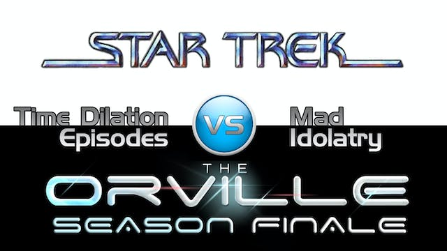 Trek it Or Wreck it: The Orville's Se...