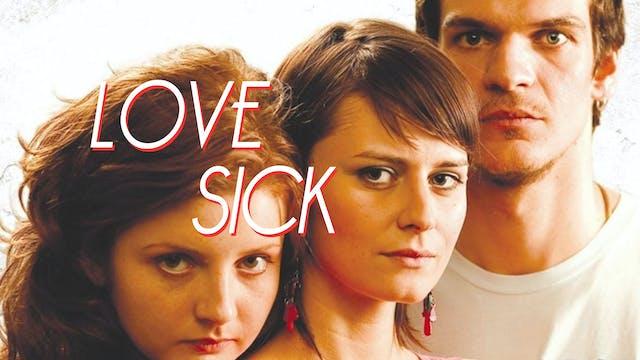Legături Bolnăvicioase (Love Sick)