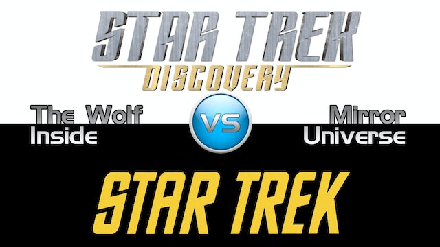 "Trek it Or Wreck it: Discovery 11 ""The Wolf Inside"""