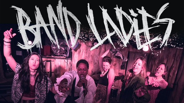 NOW PLAYING - Band Ladies